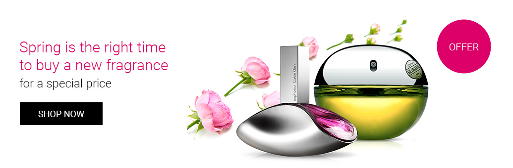 Spring is the right time to buy a new fragrance for a special price.